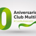 10 Aniversario Club Multilateral Extenda
