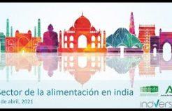 WEBINARIO Sector de la Alimentación en India