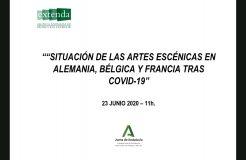 """Webinario artes escénicas: """"Situación en Alemania, Bélgica y Francia tras el COVID-19"""