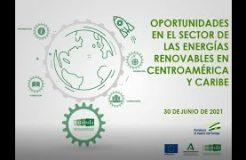 """Webinario """"Oportunidades en el sector de las energías renovables en Centroamérica y Caribe"""""""
