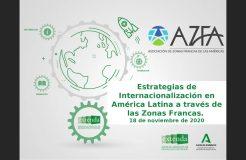 """Webinario """"Estrategias de Internacionalización en América Latina a través de las zonas francas"""""""