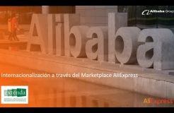"""Webinario MarketPlaces """"Internacionalización a través del MarketPlace de Aliexpress"""""""